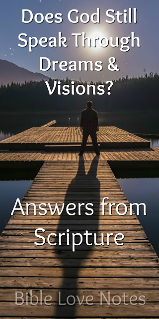 Does God Still Speak Through Dreams and Visions?