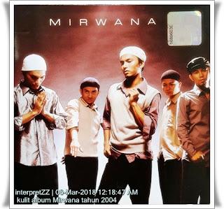 anggota kumpulan Mirwana pada tahun 2004