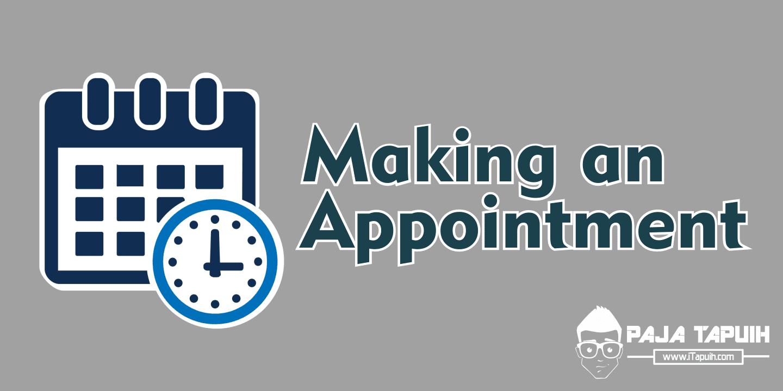 Making an Appointment Beserta Contoh Soal Terlengkap