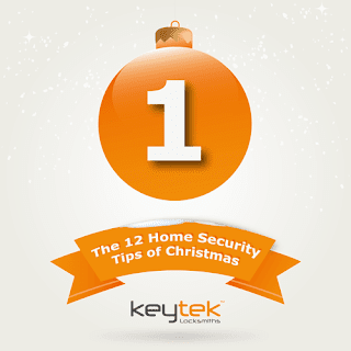 Tip 1 of the 12 home security tips of Christmas