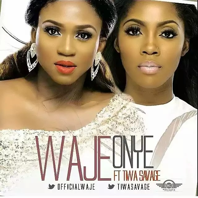 waje ft tiwa savage onye