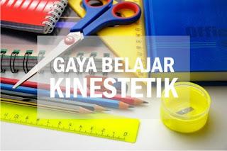 gaya belajar kinestetik