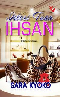 Beli Novel Isteri Tuan Ihsan - Adaptasi Novel Yang Menggantikan Drama Awak Sangat Nakal