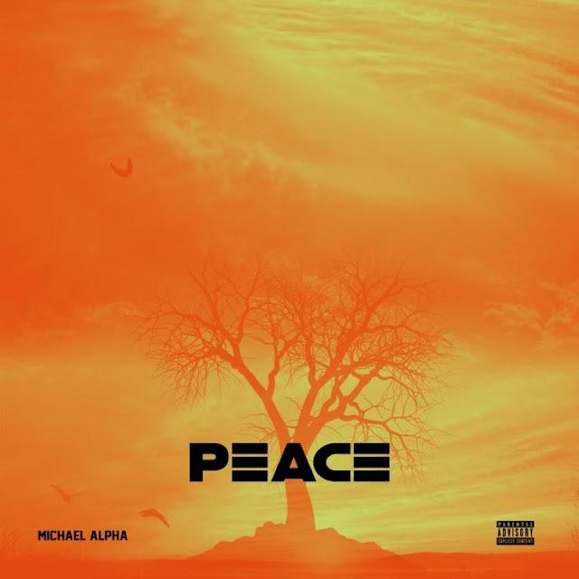 Mp3: Michael Alpha - Peace