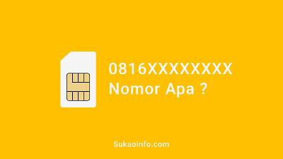 0816 nomor provider apa - nomor hp 0816 kartu apa - 0816 nomor perdana apa
