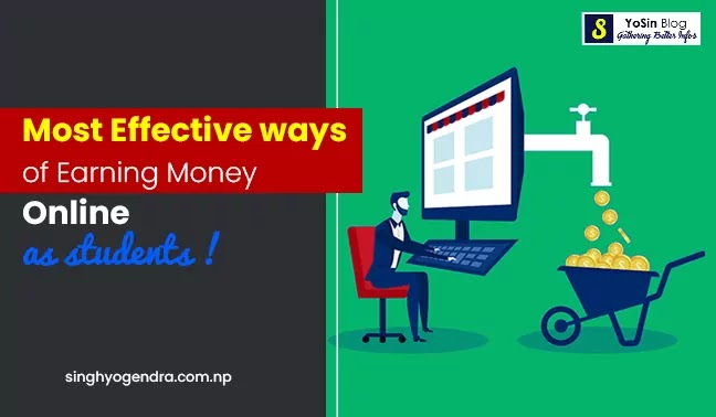 Most Effective Ways of Earning Money Online as Students