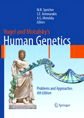 Vogel and Motulsky's Human Genetics: Problems and Approaches 4th Edition (PDF)