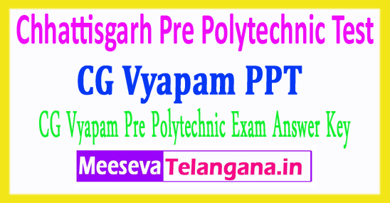 Chhattisgarh Pre Polytechnic Test CG PPT Answer Key 2018 Download