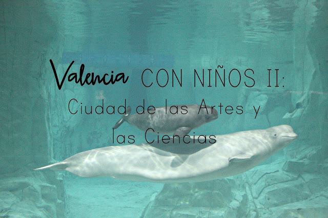 http://mediasytintas.blogspot.com/2017/03/valencia-con-ninos-ii-ciudad-de-las.html