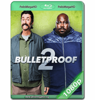 BULLETPROOF 2 (2020) WEB-DL 1080P HD MKV ESPAÑOL LATINO
