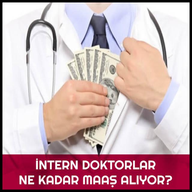 İntern Doktorlar maaş alıyor mu, İntern Hekimler bu yıl ne kadar ücret alıyor, Tıp Fakültesi öğrencileri maaş alıyor mu, Tıp öğrencileri para alıyor mu,Tıp fakültesi ücret almak,