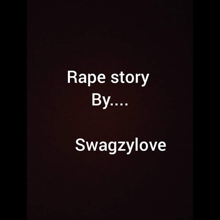 [Story] Educate these boys - A rape story by Swagzylove #Arewapublisize