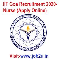 IIT Goa Recruitment 2020, Nurse