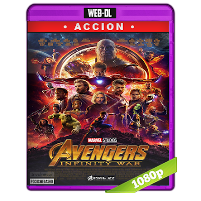 Avengers Infinity War (2018) WEB-DL 1080p Audio Dual Latino-Ingles 5.1