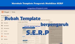Merubah Template Pengaruh Stabilitas SERP