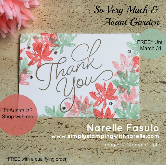 So Very Much & Avant Garden - SaleABration -Simply Stamping with Narelle - shop here - https://www3.stampinup.com/ecweb/default.aspx?dbwsdemoid=4008228