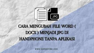 Cara mengubah FIle Word menjadi JPG