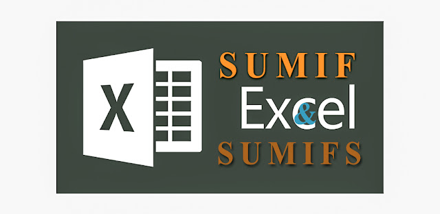 Usage of SUMIF & SUMIFS in Excel