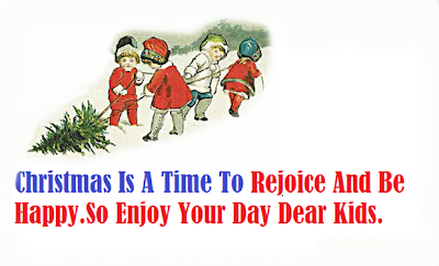 Christmas Quotes For Kids.Christmas Quotes Children