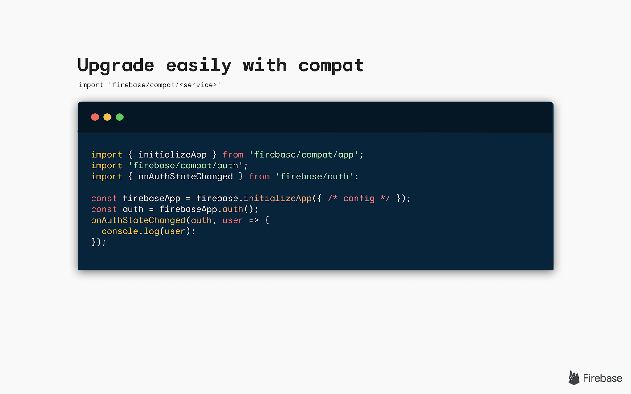 Image of code snippet with text saying Upgrade easily with compat