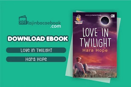 Download Novel Love In Twilight by Hara Hope Pdf