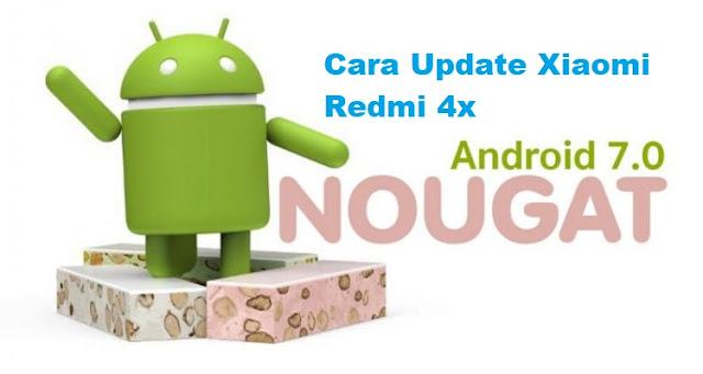xiaomi redmi 4x nougat, cara update, downgrade, updater, miflash, miui 8 9 10, anroid oreo