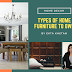 Types of Home Furniture You Must Own