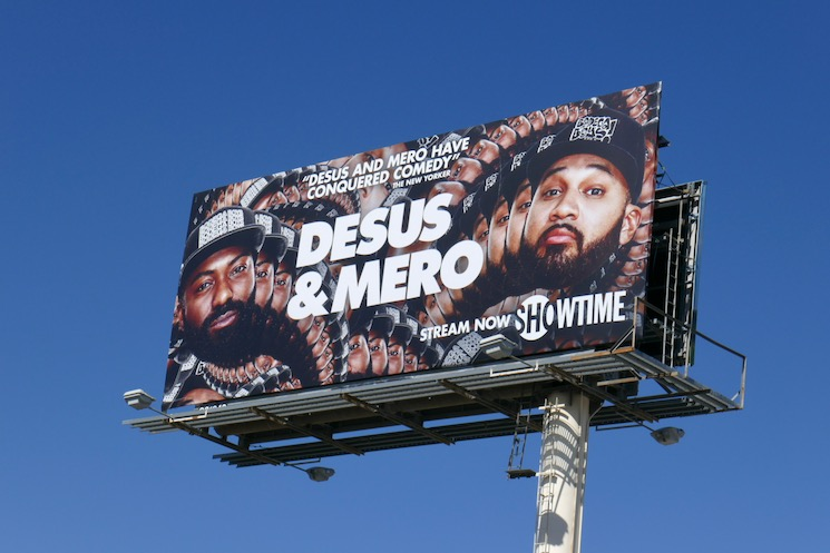 Desus and Mero season 3 billboard
