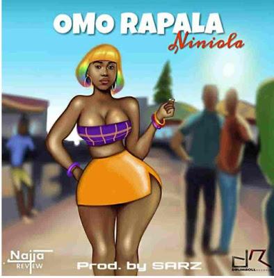 [Download Music Mp3] Niniola – Omo Rapala
