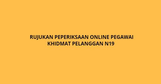 Rujukan Peperiksaan Online Pegawai Khidmat Pelanggan N19 Spa