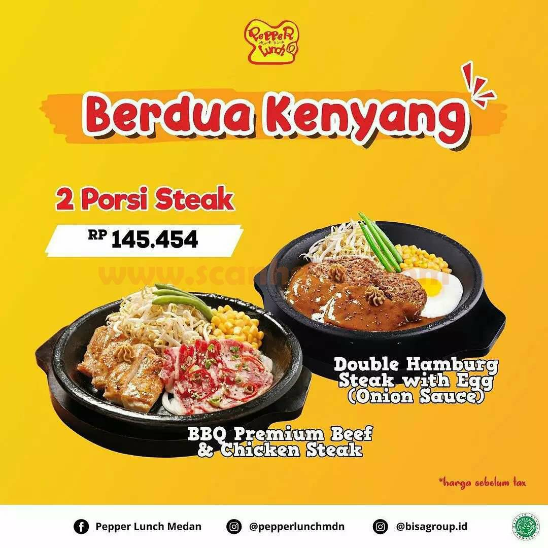 Promo PEPPER LUNCH Berdua Kenyang – 2 Porsi Steak cuma Rp 145.454 Aja