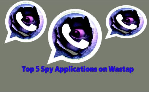 Top 5 Spy Applications on Wastap