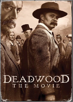 Deadwood - O Filme Dublado