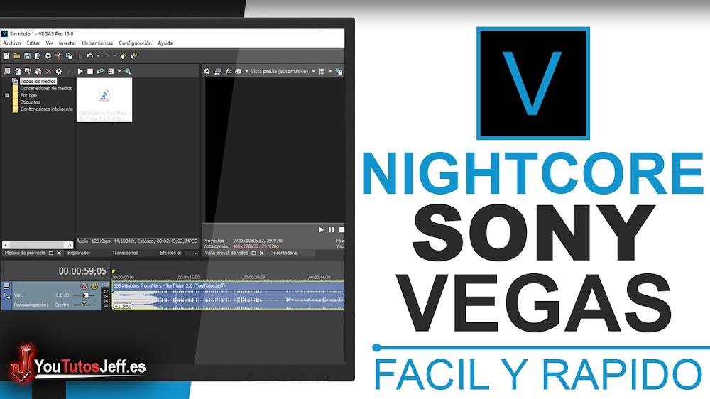 Como Hacer Nightcore con Sony Vegas - Trucos Sony Vegas