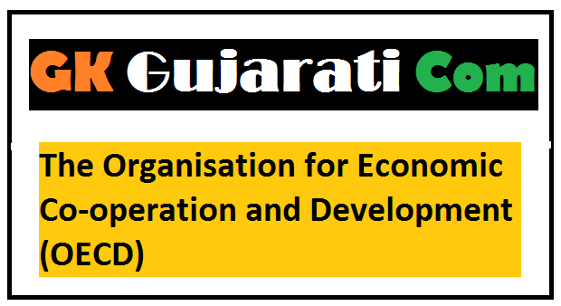 The Organisation for Economic Co-operation and Development