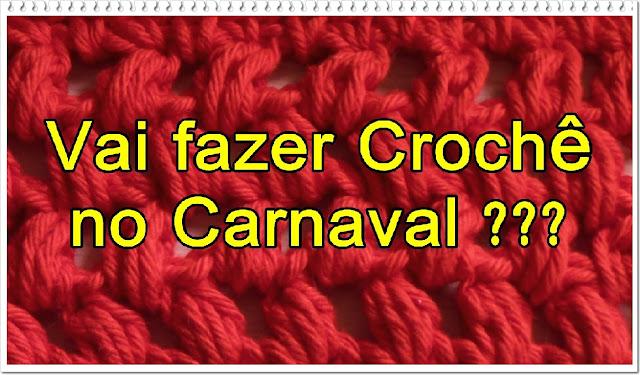 Edinir ensina crochê no carnaval passo a passo para iniciantes