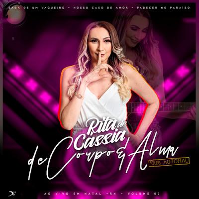 Rita de Cássia - EP - Parte - 03 - De Copo & Alma - Natal - RN - 2019