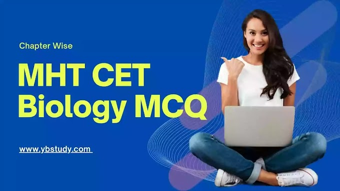 MHT CET Biology MCQ pdf | Chapter Wise