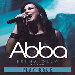 Baixar CD ABBA PLAYBACK - Bruna Olly Mp3