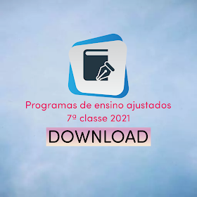 Programa reajustado da 7ª classe 2021 em pdf