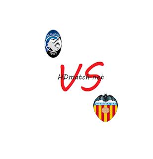 مشاهدة مباراة فالنسيا وأتلانتا بث مباشر مشاهدة اون لاين اليوم 10-3-2020 بث مباشر دوري أبطال أوروبا يلا شوت valencia vs atalanta