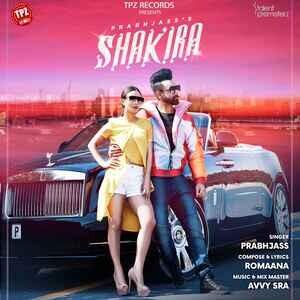 SHAKIRA - Prabhjass MP3 Song Download 2020 | Nikki Kaur | Avvy | Romaana | Latest Punjabi Songs 2020 | lyricstuff.Com