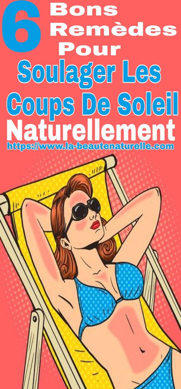 6 bons rem des pour soulager les coups de soleil naturellement - Remede naturel contre les coups de soleil ...