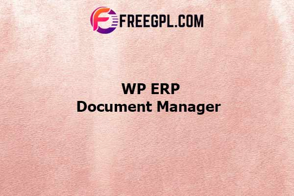 WP ERP Document Manager Nulled Download Free