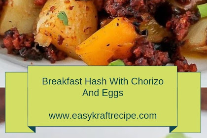 Breakfast Hash With Chorizo And Eggs