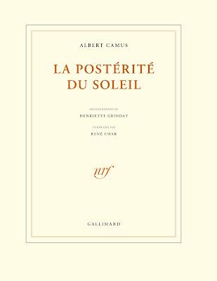La Postérité du soleil Camus
