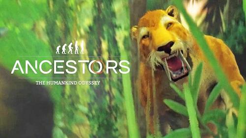 Ancestors: The Humankind Odyssey Story