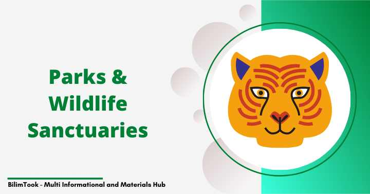Important National Parks & Wildlife Sanctuaries of India