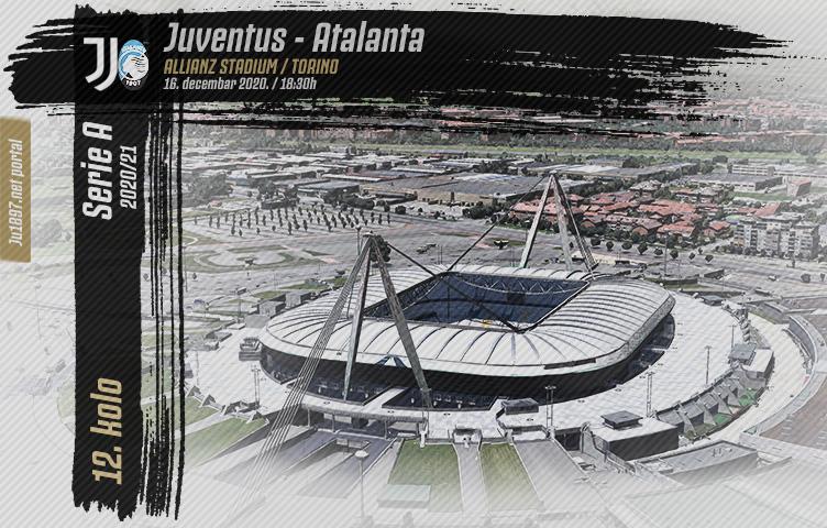 Serie A 2020/21 / 12. kolo / Juventus - Atalanta, srijeda, 18:30h
