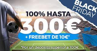 Paston bienvenida bono 300 euros apuestas deportes black friday